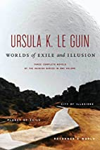 Worlds of Exile and Illusion by Ursula K. Le…