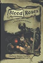 Blood roses : a novel of Saint-Germain by…