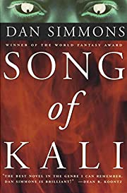 Song of Kali de Dan Simmons
