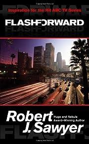 Flashforward por Robert J. Sawyer