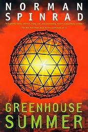 Greenhouse Summer af Norman Spinrad