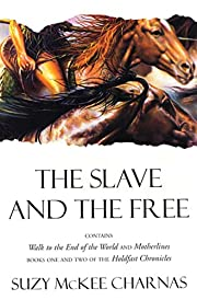 The Slave and The Free: Books 1 and 2 of…