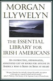 The Essential Library for Irish Americans…