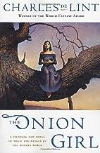 The Onion Girl (Gollancz) by Charles De Lint