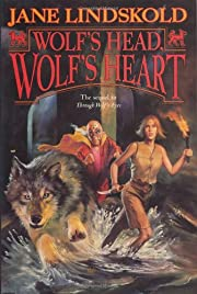 Wolf's Head, Wolf's Heart af Jane Lindskold