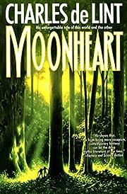 Moonheart door Charles de Lint