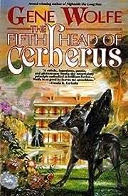 The Fifth Head of Cerberus: Three Novellas…