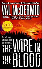 The Wire in the Blood (Dr. Tony Hill and…