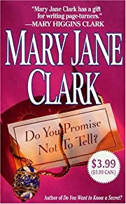Do You Promise Not to Tell? de Mary Jane…