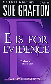 E is for Evidence (The Kinsey Millhone…