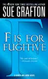 F is for Fugitive (1989) (Book) written by Sue Grafton