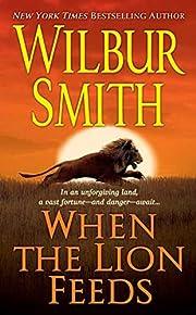 When the lion feeds – tekijä: Wilbur A.…