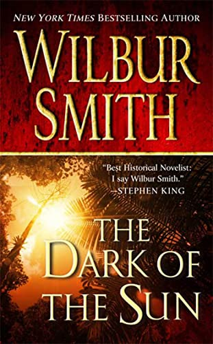 The Dark of the Sun written by Wilbur Smith