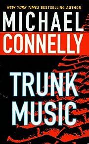 Trunk Music (Harry Bosch Novels) de Michael…