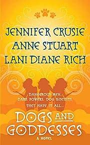 Dogs and Goddesses de Jennifer Crusie