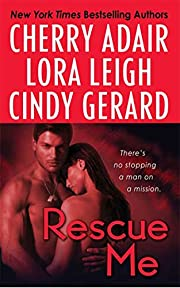 Rescue Me – tekijä: Cherry Adair