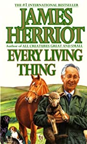 Every Living Thing (All Creatures Great and…