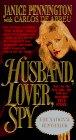 Husband, Lover, Spy por Janice Pennington