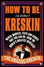 How to Be a Fake Kreskin: The Amazing Kreskin (How to Be a Fake Kreskin) - Kreskin