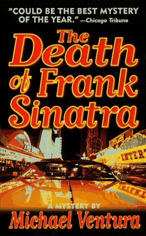 The Death of Frank Sinatra (Dead Letter Mysteries), Ventura, Michael