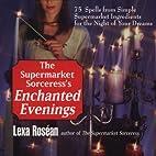 The Supermarket Sorceress's Enchanted…