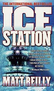 Ice Station: A Shane Schofield Thriller…
