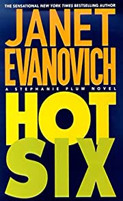 Hot Six: A Stephanie Plum Novel de Janet…
