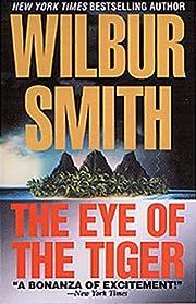 The Eye of the Tiger de Wilbur Smith