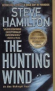 The Hunting Wind: An Alex McKnight Mystery…