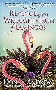 Revenge of the Wrought-Iron Flamingos (Meg…