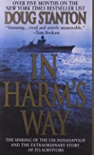 In Harm's Way: The Sinking of the U.S.S.…