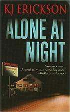 Alone at Night (Mars Bahr Mysteries) by Kj…