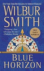 Blue Horizon von Wilbur Smith
