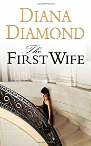 The First Wife por William P. Kennedy