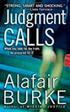 Judgement Calls by Alafair Burke