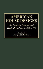 American House Designs: An Index to Popular…