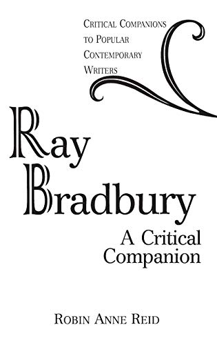 a glimpse into the life and literary works of ray bradbury Ray bradbury's internationally acclaimed novel fahrenheit 451 is a masterwork of twentieth-century literature set in a bleak, dystopian future guy montag is a fireman in his world, where television rules and literature is on the brink of extinction, firemen start fires rather than put them out.