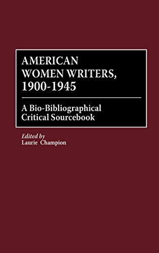 African American Authors, 1745-1945: A Bio-Bibliographical Critical Sourcebook