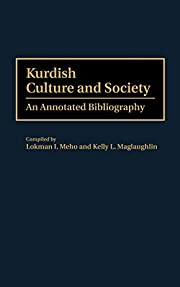Kurdish Culture and Society: An Annotated…
