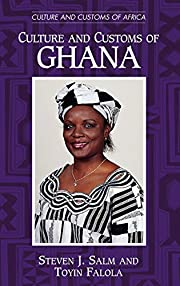 Culture and Customs of Ghana (Culture and…