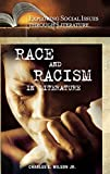 Race and racism in literature / Charles E. Wilson, Jr