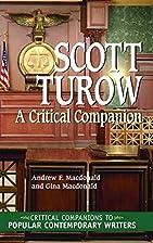Scott Turow: A Critical Companion by Andrew…