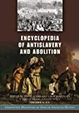 Encyclopedia of antislavery and abolition / edited by Peter Hinks and John McKivigan ; assistant editor, R. Owen Williams