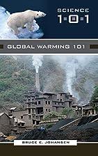 Global Warming 101 by Bruce E. Johansen