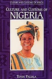 Culture and Customs of Nigeria (Culture and…
