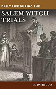 Daily Life during the Salem Witch Trials de…