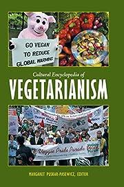 Cultural Encyclopedia of Vegetarianism –…