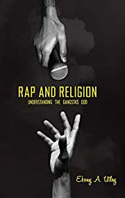 Rap and Religion: Understanding the…