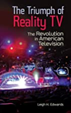The Triumph of Reality TV: The Revolution in…