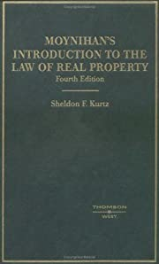 Moynihan's Introduction to the Law of Real…